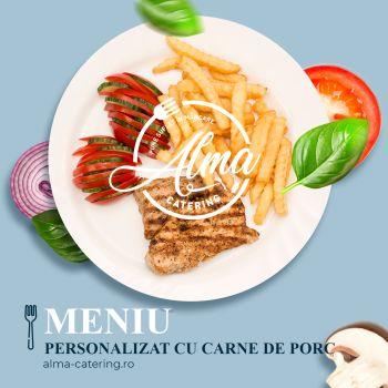 Meniu personalizat cu carne de porc
